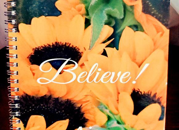 Believe Sunflower Journal or Planner ($15 /$17)