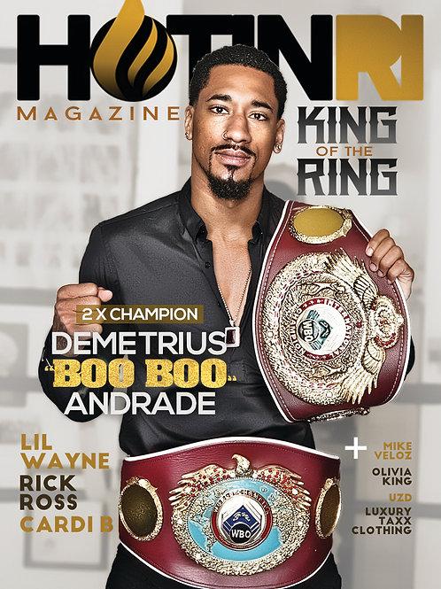 Hotinri Magazine Presents 3xWorld Champion Demetrius Andrade
