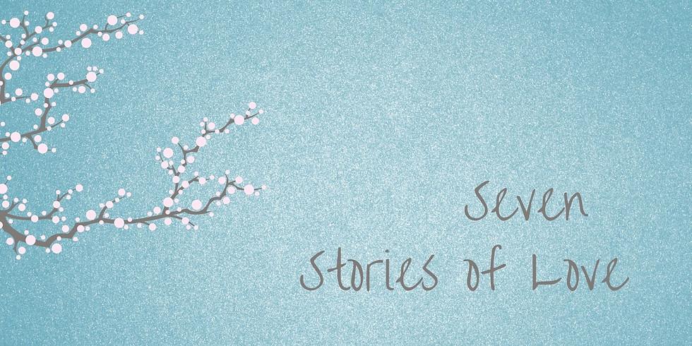 Seven Stories of Love Storytelling Online