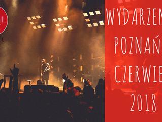Wydarzenia w Poznaniu - czerwiec 2018