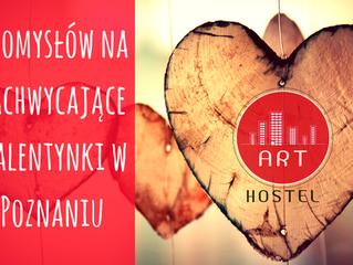 7 pomysłów na zachwycające walentynki w Poznaniu