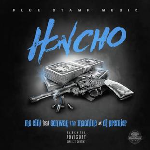 "NEW MUSIC: MC EIHT FT. CONWAY THE MACHINE, DJ PREMIER ""HONCHO"""