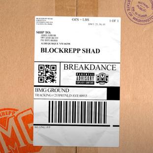 "NEW VIDEO:Blockrepp Shad ""Breakdance"""