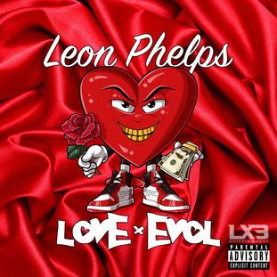 "NEW MUSIC: LEON PHELPS ""LOVE x EVOL"""