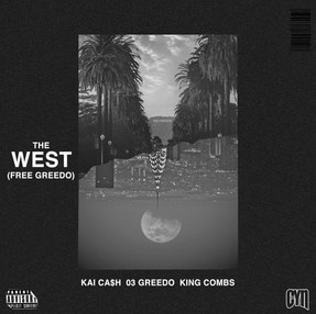 """NEW VIDEO: King Combs, Kai Ca$h, & 03 Greedo """"The West"""""""