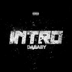 "NEW VIDEO: DaBaby ""Intro"""