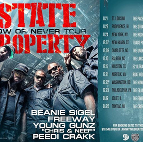 STATE PROPERTY NOW OR NEVER TOUR DATES