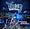 "NEW MUSIC: YUNG DANGEROUS ""DANGEROUS ACTIVITIES"" ALBUM"