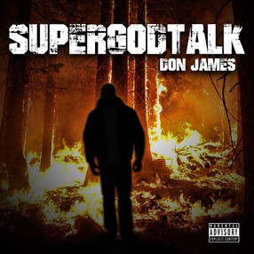 "NEW MUSIC: DON JAMES DROP ""SUPER GOD TALK"""