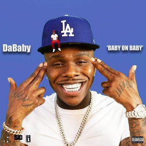 """Stream DaBaby's Debut """"Baby On Baby"""""""