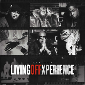 NEW ALBUM: THE LOX 'LIVING OFF XPERIENCE'