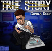 "NEW MUSIC: GUNNA GOOF ""TRUE STORY"""