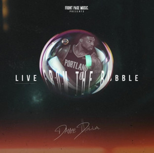"""NEW MUSIC: Dame D.O.L.L.A Drops New EP """"Live From The Bubble"""""""