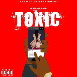 "NEW MUSIC: LOUDPACK RARRI ""TOXIC"""