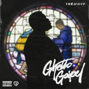 "Rod Wave Release ""Ghetto Gospel""Ep"