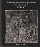 Hadrien Kockerols : Monuments funéraires en pays mosan - Arrondissement de Dinant -Tombes et épitaphes 1200-1800