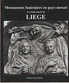 Hadrien Kockerols : Monuments funéraires en pays mosan - Arrondissement de Liège -Tombes et épitaphes 1000-1800
