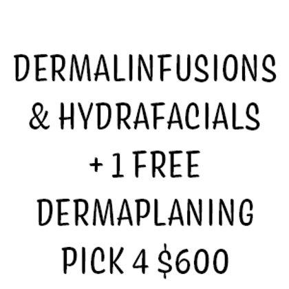 Dermalinfusions & Hydrafacials + 1 FREE Dermaplaning