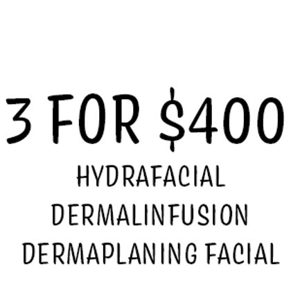 3 For $400 Facial Package