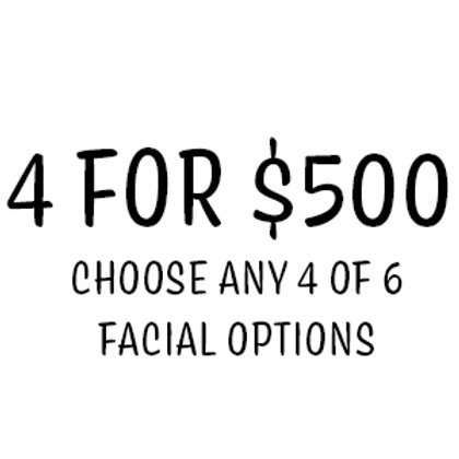 4 for $500 Facial Package