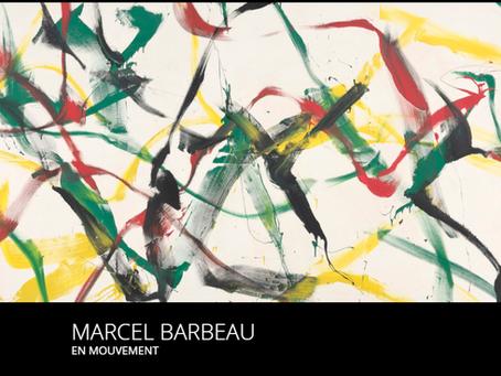 Marcel Barbeau. En mouvement.
