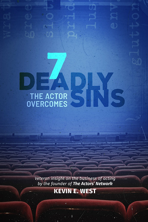 7 Deadly Sins the Actor Overcomes