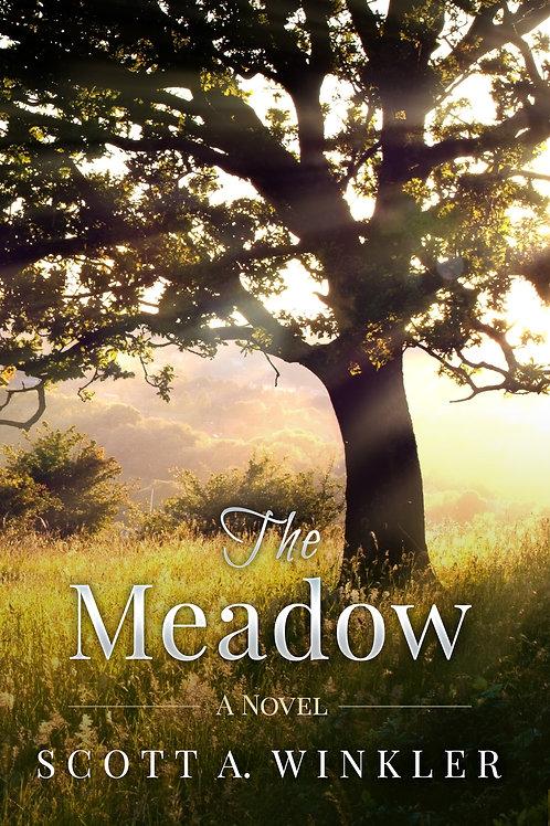 The Meadow | A Novel by Scott A. Winkler