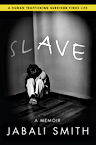 SLAVE book cover jabali smith.jpg