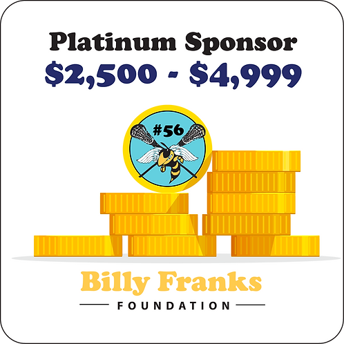 Platinum Sponsor $2,500 - $4,999