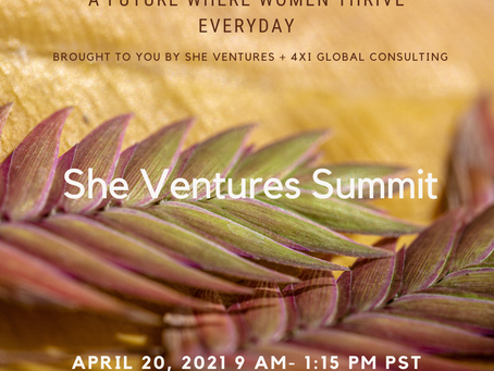 She Ventures Summit: Tuesday 20th April: Come Join Us!