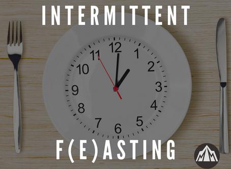 Intermittent F(e)asting