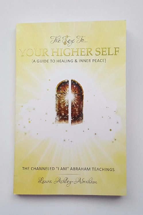 The Keys To: Your Higher Self