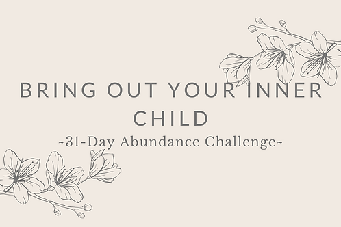 Day 25 - Bring Out Your Inner Child