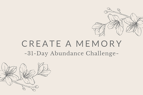 Day 8 - Create A Memory