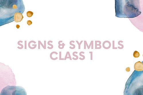 Signs & Symbols Class 1