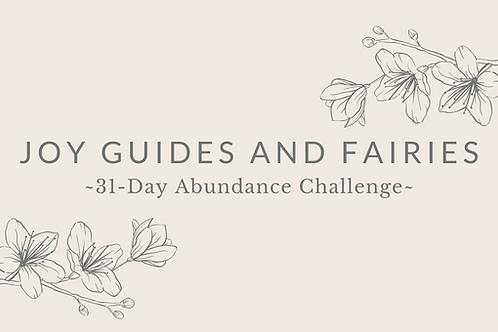 Day 28 - Joy Guides And Fairies