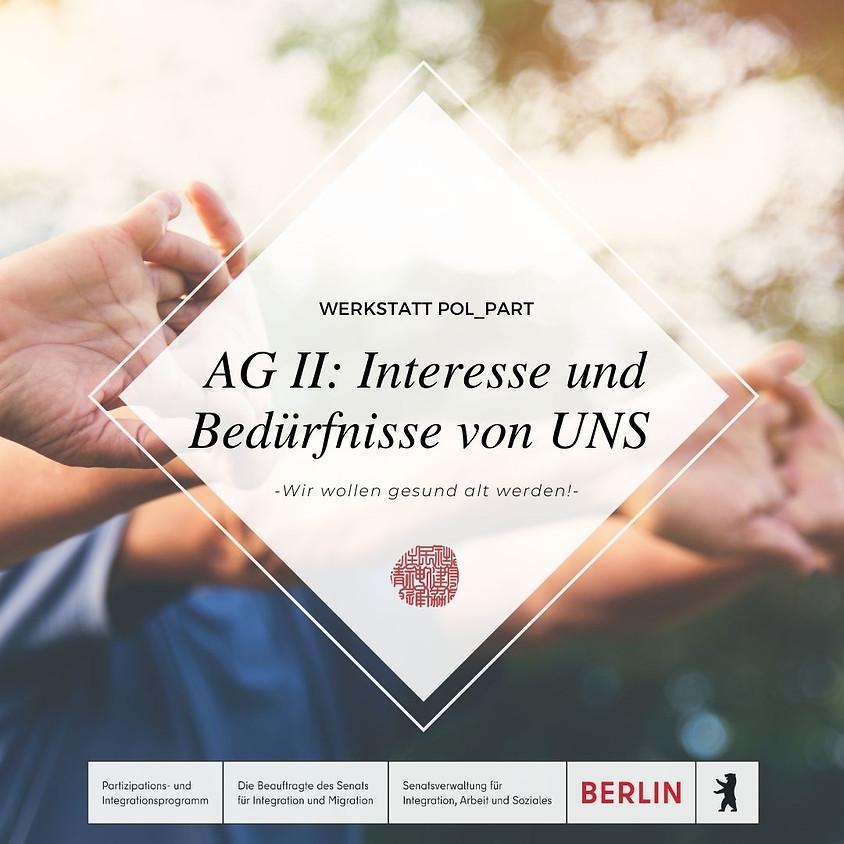 """AG II: """"Interesse und Bedürfnisse von UNS"""" (1)"""