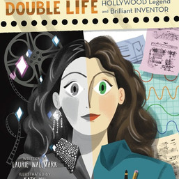 Hedy Lamarr's Double Life