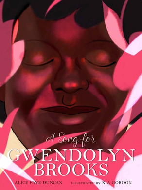 Author Alice Faye Duncan's Poem for Gwendolyn Brooks