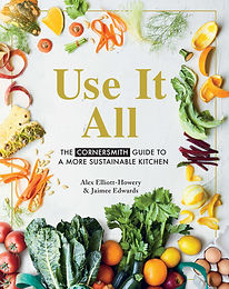 Book Review - Use it all - The Cornersmith Guide To a More Sustainable Kitchen