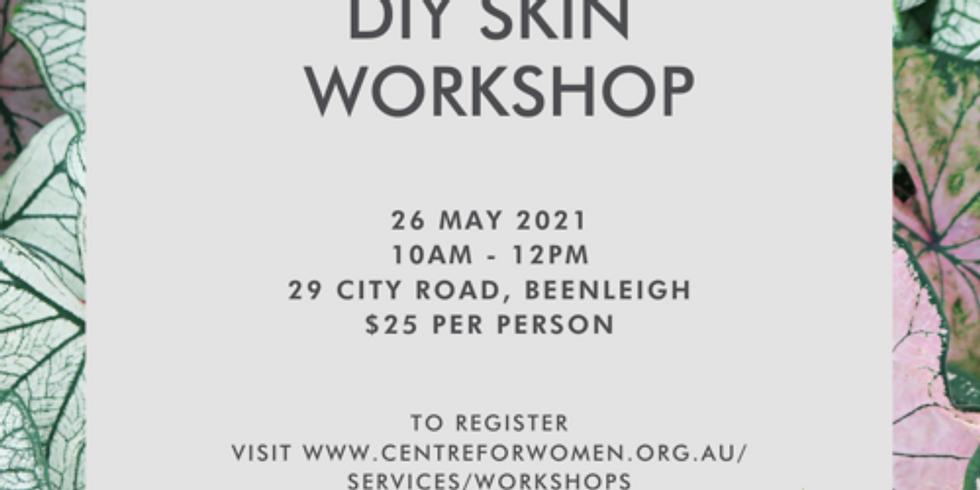 DIY Skin Workshop