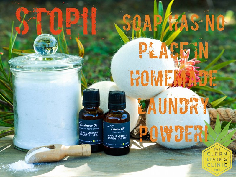 STOP! Soap has no place in your homemade laundry powder Myleigh from The Clean Living Clinic explains why....
