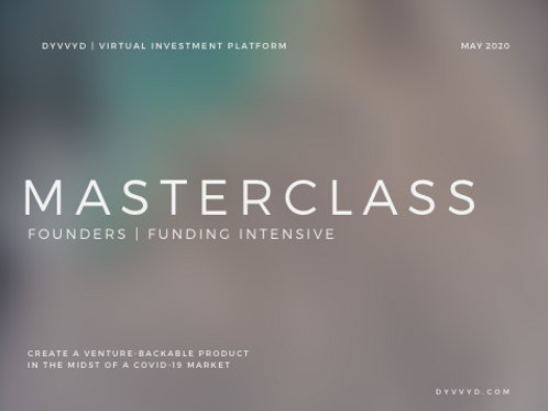 FOUNDER|FUNDER MASTERCLASS -MAY 28TH @ 12-130PM PST