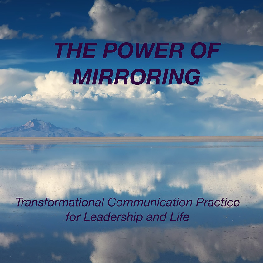 THE POWER OF MIRRORING
