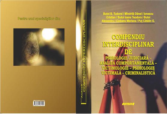 Compendiu interdisciplinar de psihologie judiciară-analiză comportamentală-victimologie-psihologie victimală-criminalistică