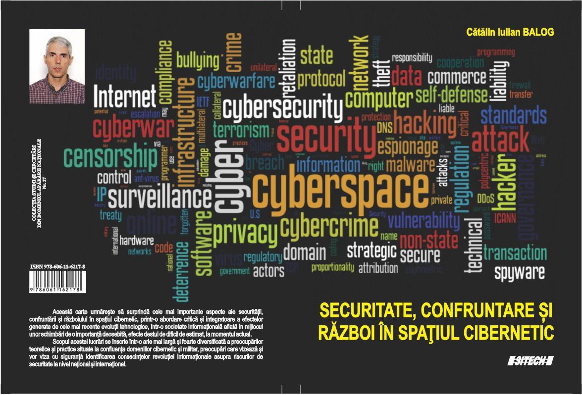 Securitate, confruntare și război în spațiul cibernetic