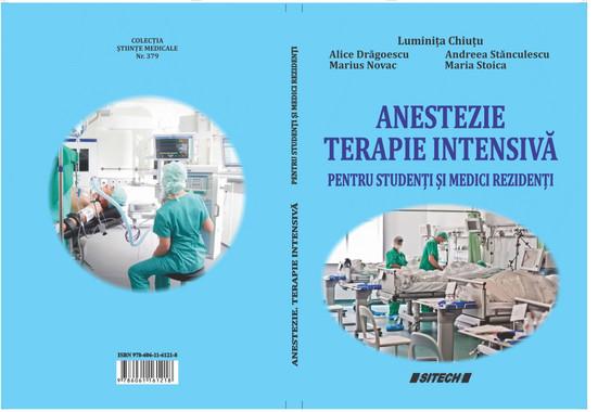 Anestezie. Terapie intensivă pentru studenți și medici rezidenți