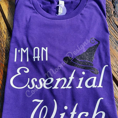 I'm an essential witch t-shirt