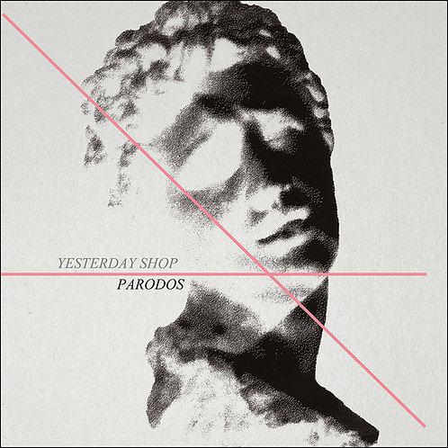Yesterday Shop - Parodos (VINYL / CD)