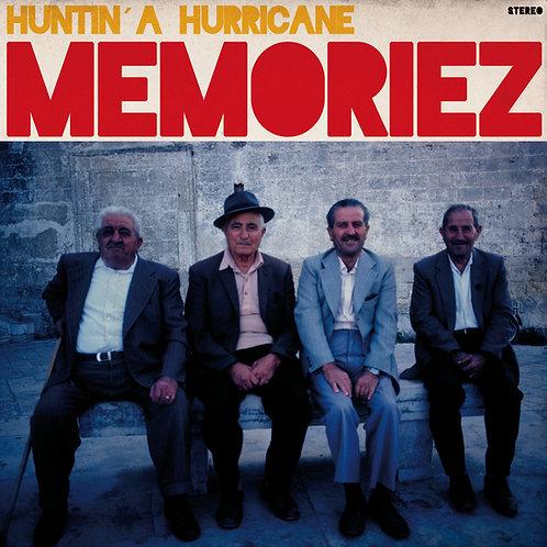 Memoriez - Huntin A Hurricane